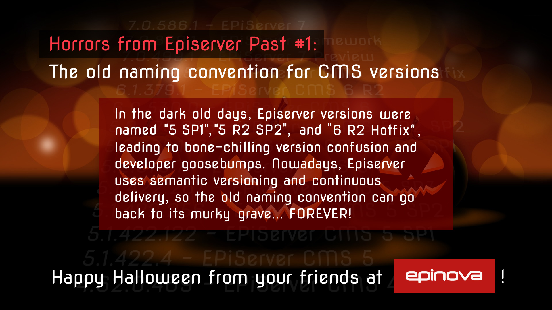 Humorous Halloween throwback at Episerver's old naming convention