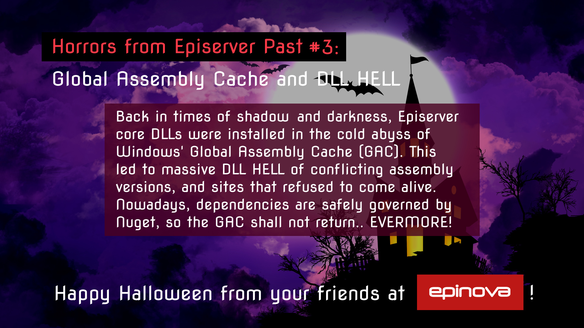 Humorous Halloween throwback to Episerver's GAC DLL hell