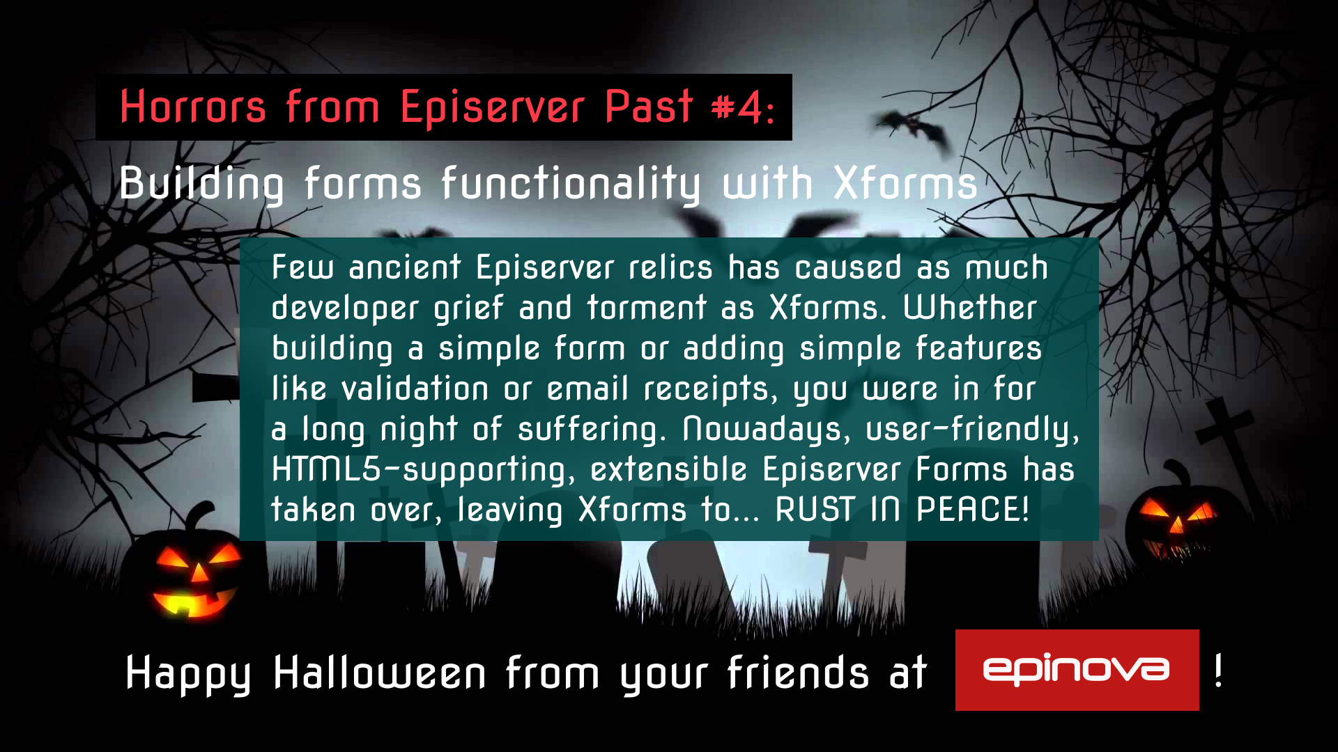 Humorous Halloween throwback to Episerver's XForms builder