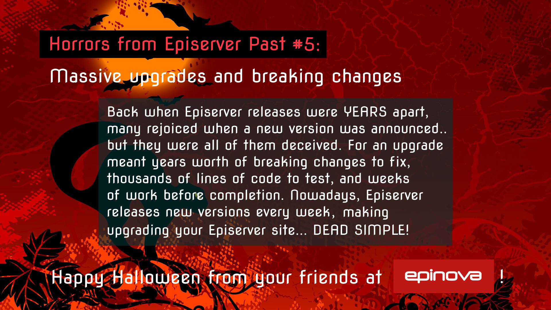 Humorous Halloween throwback to Episerver's old upgrade cycle